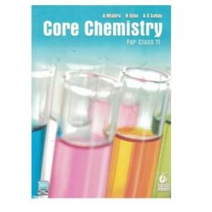 Core Chemistry For Class 11